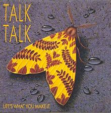 Life's_What_You_Make_It_(Talk_Talk_song)